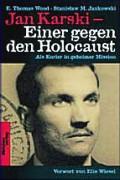 Jan Karski - Einer gegen den Holocaust
